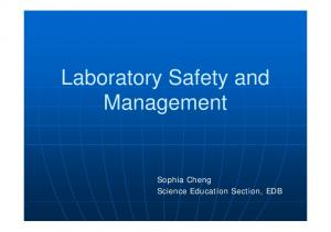 Laboratory Safety and Management. Sophia Cheng Science Education Section, EDB