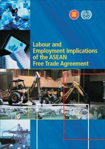 Labour and Employment Implications of the ASEAN Free Trade Agreement