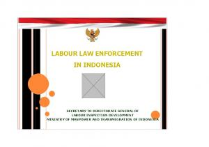 LABOUR LAW ENFORCEMENT IN INDONESIA