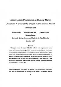 Labour Market Programmes and Labour Market Outcomes: A study of the Swedish Active Labour Market Interventions