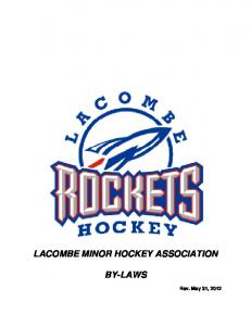 LACOMBE MINOR HOCKEY ASSOCIATION BY-LAWS
