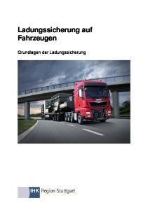 Ladungssicherung auf Fahrzeugen. Grundlagen der Ladungssicherung