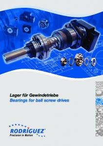 Lager für Gewindetriebe Bearings for ball screw drives