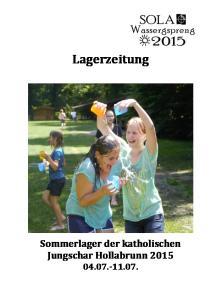 Lagerzeitung Sommerlager der katholischen Jungschar Hollabrunn