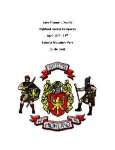 Lake Pleasant District. Highland Games Camporee. April 15 th 17 th. Estrella Mountain Park. Guide Book