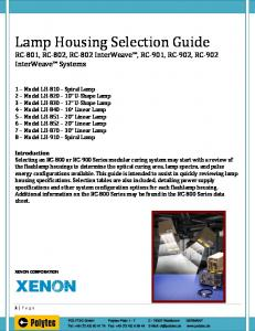 Lamp Housing Selection Guide RC 801, RC 802, RC 802 InterWeave, RC 901, RC 902, RC 902 InterWeave Systems
