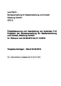 Land Berlin Senatsverwaltung für Stadtentwicklung und Umwelt Abteilung Verkehr VII D 3