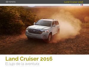 Land Cruiser Land Cruiser El lujo de la aventura