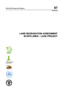 LAND DEGRADATION ASSESSMENT IN DRYLANDS LADA PROJECT