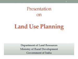 Land Use Planning Department of Land Resources Ministry of Rural Development Government of India