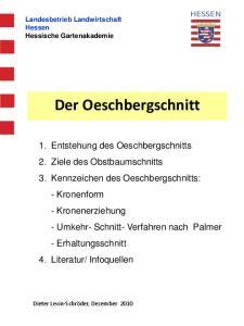 Landesbetrieb Landwirtschaft Hessen Hessische Gartenakademie Der Oeschbergschnitt