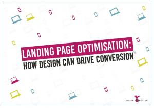 landing page optimisation: How design can drive conversion