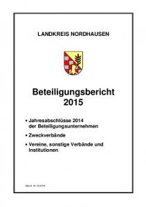 LANDKREIS NORDHAUSEN. A. Beteiligungsunternehmen des Landkreises. Beteiligungsbericht