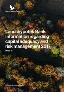 Landshypotek Bank Information regarding capital adequacy and risk management 2017