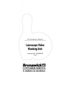 Lanescape Video Masking Unit