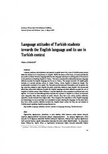 Language attitudes of Turkish students towards the English language and its use in Turkish context