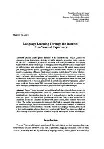 Language Learning Through the Internet: Nine Years of Experience