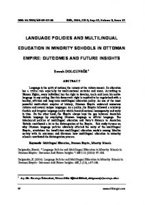 LANGUAGE POLICIES AND MULTILINGUAL EDUCATION IN MINORITY SCHOOLS IN OTTOMAN EMPIRE: OUTCOMES AND FUTURE INSIGHTS