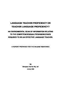 LANGUAGE TEACHER PROFICIENCY OR TEACHER LANGUAGE PROFICIENCY?