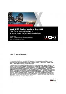 LANXESS Capital Markets Day 2012 High Performance Materials A global player for lightweight solutions