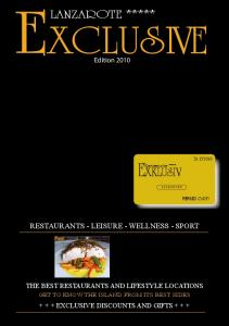 LANZAROTE ***** Edition 2010 RESTAURANTS - LEISURE - WELLNESS - SPORT THE BEST RESTAURANTS AND LIFESTYLE LOCATIONS