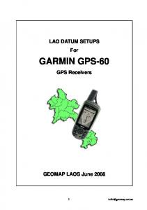 LAO DATUM SETUPS For GARMIN GPS-60 GPS Receivers GEOMAP LAOS June 2008