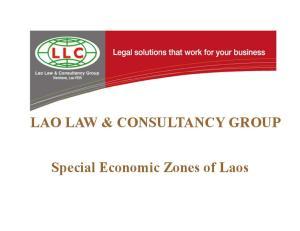 LAO LAW & CONSULTANCY GROUP. Special Economic Zones of Laos