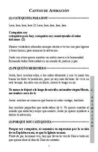 Lara, lara, lara, lara (3) Lara, lara, lara, lara, lara. Catequista soy catequista para hoy, catequista soy construyendo el reino del amor (2)