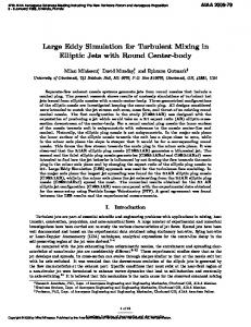 Large Eddy Simulation for Turbulent Mixing in Elliptic Jets with Round Center-body