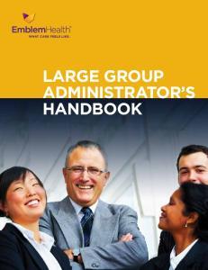 Large Group Administrator s Handbook