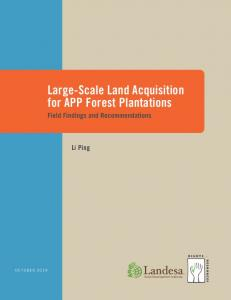 Large-Scale Land Acquisition for APP Forest Plantations