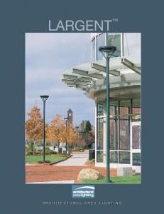 LARGENT. architectural area lighting