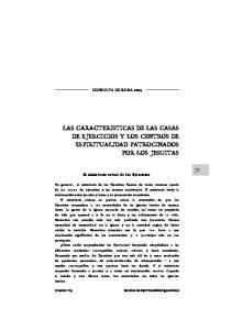 LAS CARACTERISTICAS DE LAS CASAS DE EJERCICIOS Y LOS CENTROS DE ESPIRITUALIDAD PATROCINADOS POR LOS JESUITAS