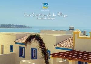 Las Casitas de la Playa. The Beach Cottages