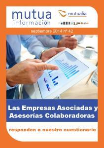 Las Empresas Asociadas y Asesorías Colaboradoras responden a nuestro cuestionario