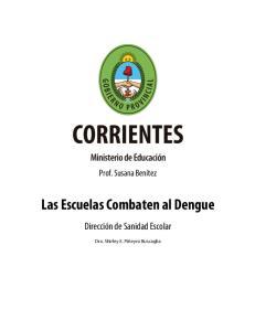 Las Escuelas Combaten al Dengue