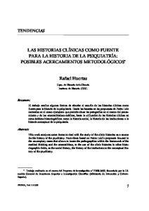 LAS HISTORIAS CLÍNICAS COMO FUENTE PARA LA HISTORIA DE LA PSIQUIATRÍA: POSIBLES ACERCAMIENTOS METODOLÓGICOS * Rafael Huertas