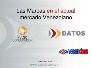 Las Marcas en el actual mercado Venezolano
