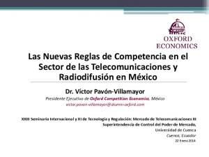 Las Nuevas Reglas de Competencia en el Sector de las Telecomunicaciones y Radiodifusión en México