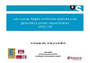 Las nuevas Reglas uniformes relativas a las garantías a primer requerimiento URDG 758