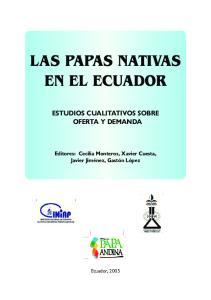 LAS PAPAS NATIVAS EN EL ECUADOR ESTUDIOS CUALITATIVOS SOBRE OFERTA Y DEMANDA