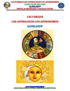 LAS PAREJAS LOS ASTROLOGOS LOS ASTRONOMOS GURDJIEFF
