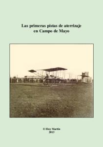 Las primeras pistas de aterrizaje en Campo de Mayo