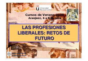 LAS PROFESIONES LIBERALES: RETOS DE FUTURO