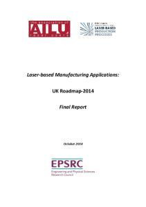 Laser-based Manufacturing Applications: UK Roadmap Final Report