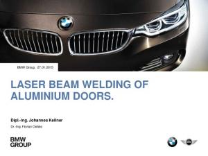 LASER BEAM WELDING OF ALUMINIUM DOORS