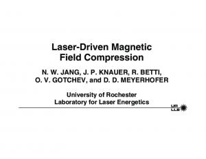 Laser-Driven Magnetic Field Compression