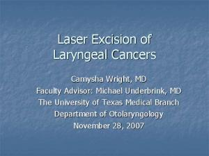 Laser Excision of Laryngeal Cancers