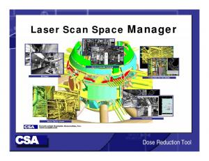 Laser Scan Space Manager. Dose Reduction Tool