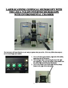 LASER SCANNING CONFOCAL MICROSCOPY WITH THE LEICA TCS SP5 INVERTED MICROSCOPE WITH ENVIRONMENTAL CHAMBER